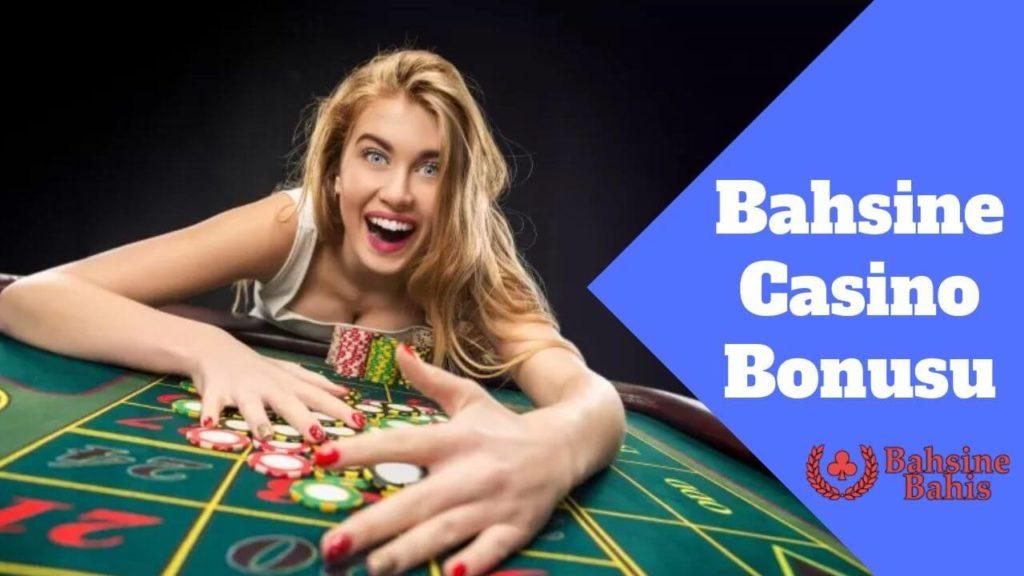 Bahsine Casino Bonusu